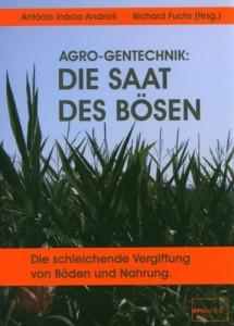 Agro_Gentechnik_Die_Saat_des_Bösen